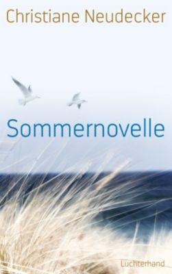 Sommernovelle, Christiane Neudecker