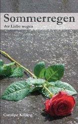 Sommerregen - Caroline Kißling |