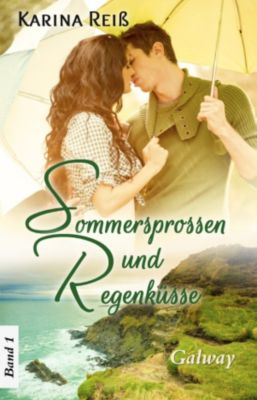 Sommersprossen und Regenküsse, Karina Reiß
