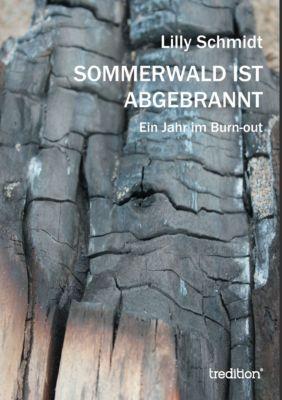 Sommerwald ist abgebrannt, Lilly Schmidt