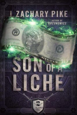 Son of a Liche, J. Zachary Pike