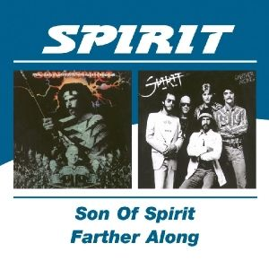 Son Of Spirit/Farther Along, Spirit