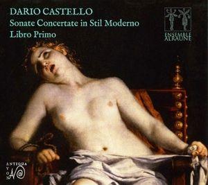 Sonate Concertate In Stil Moderno-Libro Primo, Ensemble Alraune