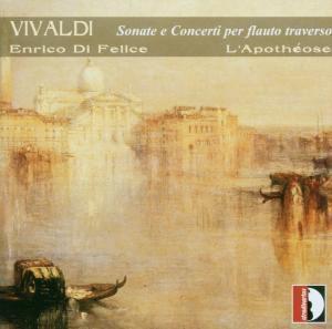 Sonate e Concerti per Flauto Traverso, Enrico Di Felice, Ensemble L'Apotheose
