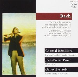 Sonaten Bwv 1030,1018,1015 V.2, Remillard, Pinet, Soly