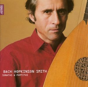 Sonaten & Partiten Bwv 1001-1006, Hopkinson Smith