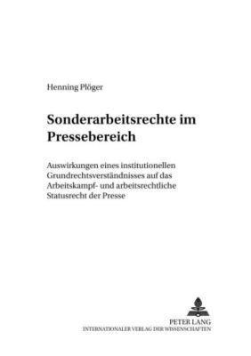 Sonderarbeitsrechte im Pressebereich, Henning Plöger