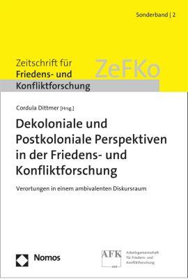 Sonderband der ZeFKO: Dekoloniale und Postkoloniale Perspektiven in der Friedens- und Konfliktforschung