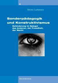 Sonderpädagogik und Konstruktivismus, Désirée Laubenstein