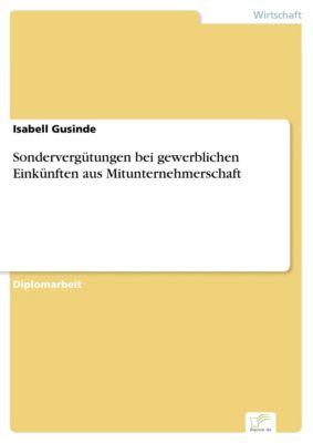 Sondervergütungen bei gewerblichen Einkünften aus Mitunternehmerschaft, Isabell Gusinde