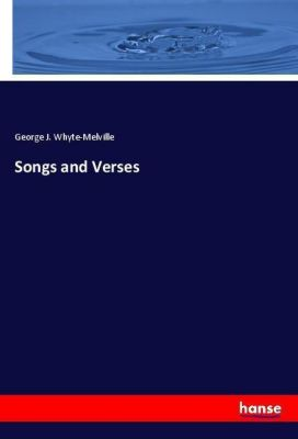 Songs and Verses, George J. Whyte-Melville