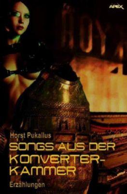 SONGS AUS DER KONVERTERKAMMER - Horst Pukallus  