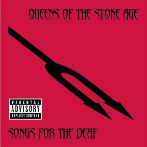 Songs For The Deaf, Queens Of The Stone Age