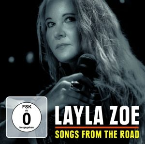 Songs From The Road, Layla Zoe