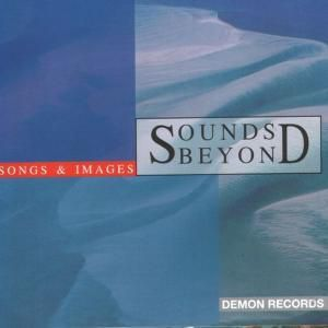 Songs & Images, Spounds Beyond