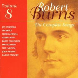 Songs Of Robert Burns Vol. 8, Robert Burns