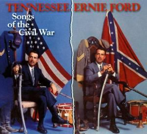 Songs Of The Civil War, Tennessee Ernie Ford