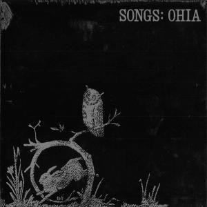 Songs:Ohia, Songs: Ohia