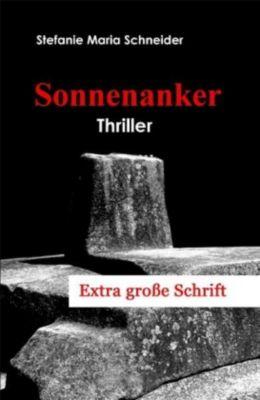 Sonnenanker, Grossdruck, Stefanie M. Schneider
