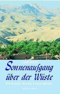 Sonnenaufgang über der Wüste - Luzie Kurdi |