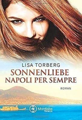 Sonnenliebe - Napoli per sempre - Lisa Torberg |