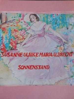 Sonnenstand, Susanne Ulrike Maria Albrecht