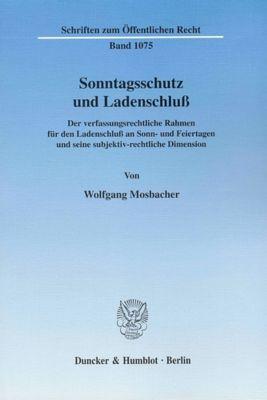 Sonntagsschutz und Ladenschluß., Wolfgang Mosbacher