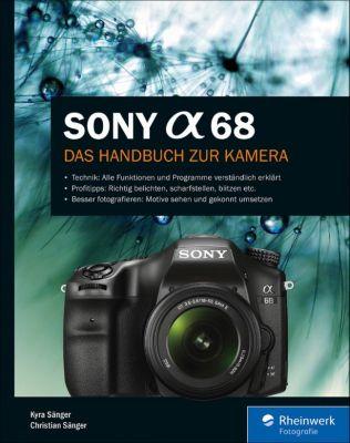 Sony A68, Christian Sänger, Kyra Sänger