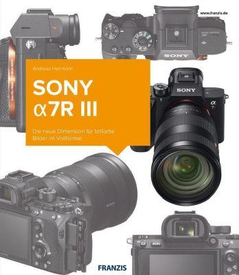 Sony alpha7R III - Andreas Herrmann |