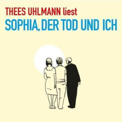 Sophia Der Tod Und Ich Hörbuch Von Thees Uhlmann Weltbildch