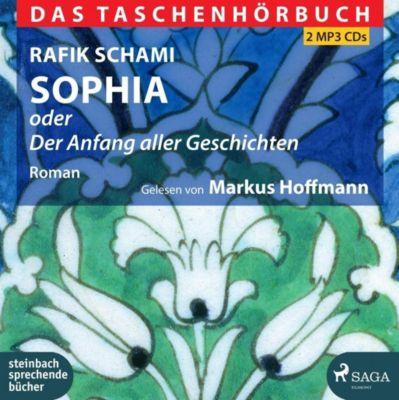 Sophia oder Der Anfang aller Geschichten, 2 MP3-CD, Rafik Schami