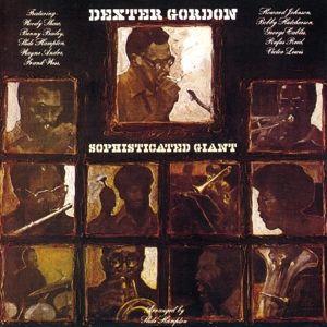 Sophisticated Giant, Dexter Gordon