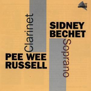Soprano And Clarinet, Sidney Bechet, P.w. Russell
