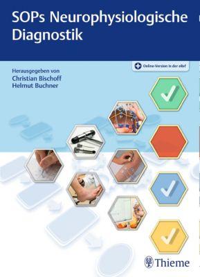 SOPs Neurophysiologische Diagnostik, Christian Bischoff, Helmut Buchner