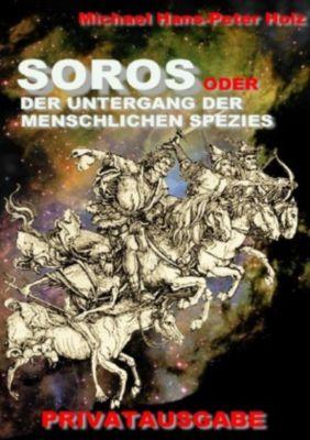 SOROS Gesamtausgabe - Michael Holz |