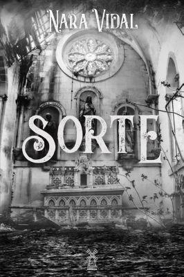 Sorte, Nara Vidal
