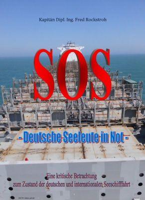 SOS - Deutsche Seeleute in Not, Fred Rockstroh