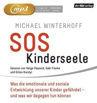 SOS Kinderseele, MP3-CD, Michael Winterhoff