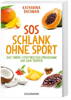 SOS Schlank ohne Sport, Katharina Bachman