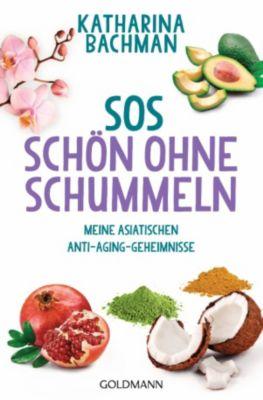 SOS – Schön ohne Schummeln, Katharina Bachman