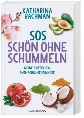 SOS - Schön ohne Schummeln, Katharina Bachman