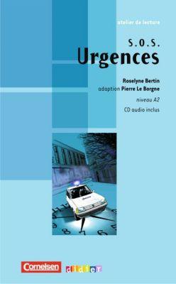 SOS Urgences, m. Audio-CD, Roselyn Bertin