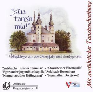 Sou Tanz'n Mia! Volkstänze, Diverse Interpreten