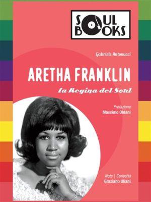 Soul Books: Aretha Franklin, Gabriele Antonucci