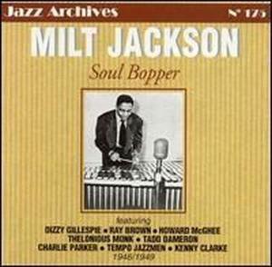 Soul Bopper, Milt Jackson
