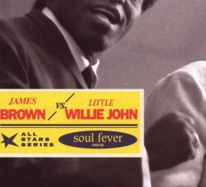Soul Fever, James Brown, Little Willie John