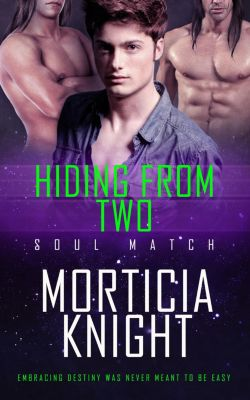 Soul Match: Hiding From Two, Morticia Knight