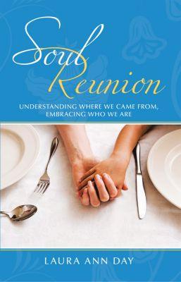Soul Reunion, Laura Ann Day