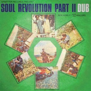 Soul Revolution Part Ii Dub (Vinyl), Bob Marley & The Wailers