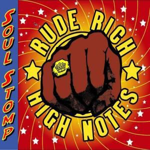 Soul Stomp, Rude Rich & The High Notes